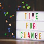Change is necessary!